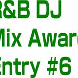 R&B DJ Mix 6