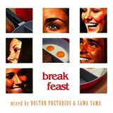 Break Feast (Doctor Pretorius vs Sama Sama - 1999)