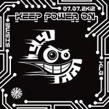 DJE SISME (mix network) @ KEEP POWER ON 07.07.2012
