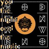 You, the Night and the Music - 7th April 2019
