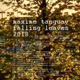 maxime tanguay - falling leaves 2018