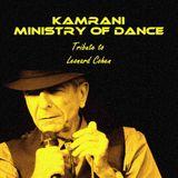 Kamrani Ministry of Dance - Episode 045 - 11.11.2016 (Leonard Cohen)