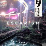 Escapism (Big WIne Special)