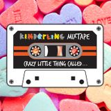Mixtape: Crazy Little Thing Called...