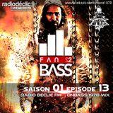 """Dubstep mix show """"Fan2Bass"""" S01 EP13 - OnBass mix (Radio Declic FM"""