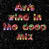 Avr's wind in the deep mix 26.12.13