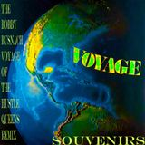 VOYAGE - SOUVENIRS -THE BOBBY BUSNACH VOYAGE OF THE HUSTLE QUEENS REMIX-22.03