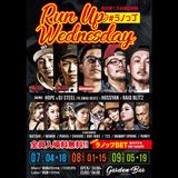 2018.7.18 RUN UP WEDNESDAY @GARDEN BAR (FULL AUDIO)