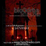 △ ̦̰͚͎͖̗̮̀͒ͦ͐͋̂̓̎͛͝ͅblo0dri┼e wi┼ches nigh┼ blvvkgraav + SATVRNXX MAY. 10 ᐫ 2 hours hexx 9 radio