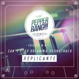 PepperBang # 011 - Replicante