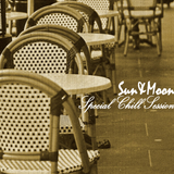 Sun & Moon pres. Special Chill Session 076