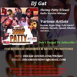 DJ Gat - Shrimp Patty (Clean)