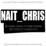 Nait_Chris @ Radio Corax // 23.11.2012 // Mitschnitt