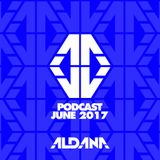 ALDANA - JUNE PODCAST 2017