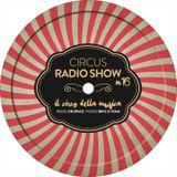 Circus Radio Show 016