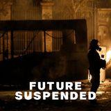 Fututre Suspended