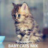 Jonno Haze Baby Cats Mix