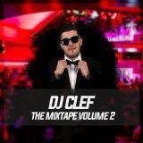 Dj Clef Mixtape Vol. 2
