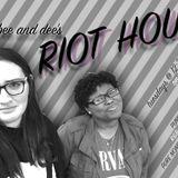 Bee & Dee's Riot Hour 4/12