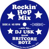 ROCKIN' HOP MIX side A - DJ USK(BRITCORE BOYZ)