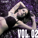 """IF I LIKE TO PARTY?"" LIVE MIX Vol. 2 (Explicit)"