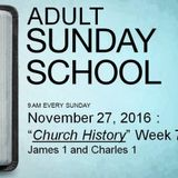 Church History 7 - James 1 & Charles 1 - Audio
