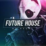 Best Future House Mix | [September 2017] Vol. #009