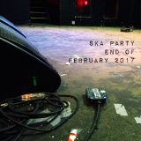 Ska Party End of February 2017