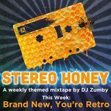 Stereo Honey:  Brand New, You're Retro