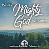 3-18-18 What a Mighty God We Serve - Pastor Dee Jay Shoulders