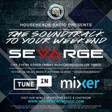 Sevarge - HouseHeadsRadio - 19.07.2019