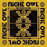 Night Owl Radio 216 ft. BTSM and Duke Dumont