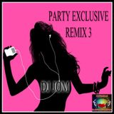 Party Exclusive Remix 3