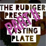 The Rudiger Presents - Tasting Plate Part II (Winter 15 Mixtape)