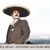 DJ Elias - Antonio Aguilar Mix