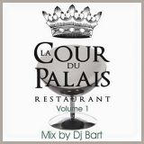 La Cour du Palais Mixed by Dj Bart