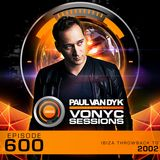 Paul van Dyk's VONYC Sessions 600 – LIVE from Ibiza 2002