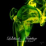 Laidback... Nextdaze (2005)