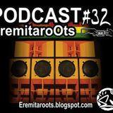 Podcast EremitaroOts #32
