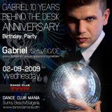 Gabriel Live @ 10 Years Behind The Decks Anniversary - Dance Club Mania 02-09-2010