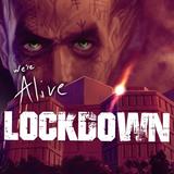 We're Alive: Lockdown - Episode 1