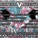vikkei@Rencontre Nocturne 5th edition Live Stream(12/5/2017)