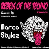 Rebels Of The Techno | Podcast #011 | Marco Stylez