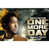 ONE MORE DAY[birthday tribute]-Deejay Kayvoh