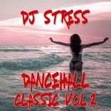 DjStress - Dancehall Classic Vol 2