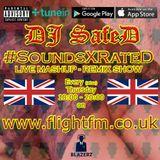 DJ SafeD - #SoundsXRateD Show - Flight FM - Thursday - 17-10-19 - (1800-2000 GMT)