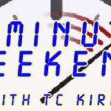 Three Minute Weekend with TC Kirkham - July 22 2016