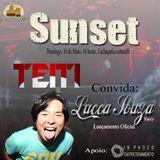 Teiti @ Sunset Cortarelli 18-05-2014