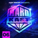 HARDKAST 006 - Adam M guest mix - www.weloveithard.com