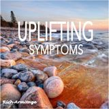 Uplifting Symptoms December 2016
